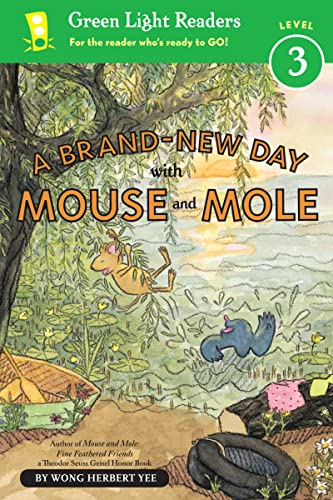A Brand-New Day with Mouse and Mole: Yee, Wong Herbert