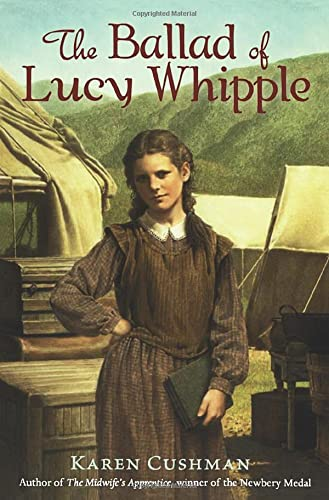 9780547722153: The Ballad of Lucy Whipple