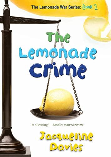 9780547722375: The Lemonade Crime (The Lemonade War Series)