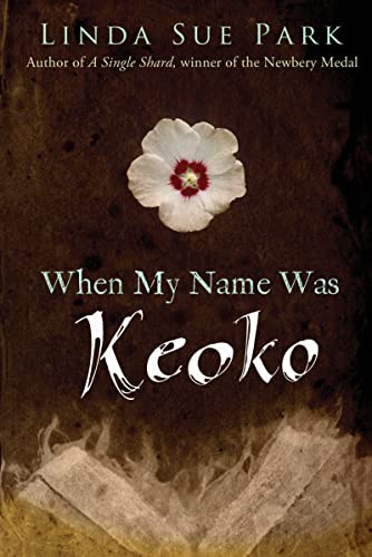 9780547722399: When My Name Was Keoko