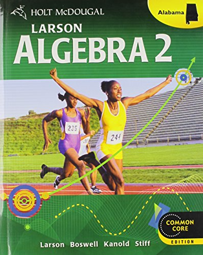 9780547734286: Holt McDougal Larson Algebra 2 Alabama: Student Edition Algebra 2 2013
