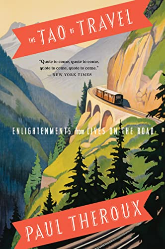 9780547737379: The Tao of Travel: Enlightenments from Lives on the Road