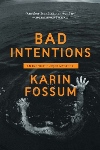 9780547737416: Bad Intentions (Inspector Sejer Mysteries)