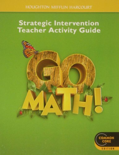 9780547738147: Go Math!: Strategic Intervention Teacher Activity Guide, Grade 1 by Unknown (2012-05-03)