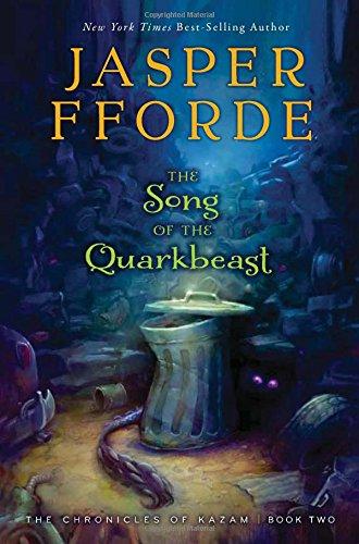 The Song of the Quarkbeast: Fforde, Jasper