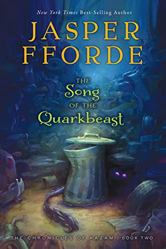 9780547738482: The Song of the Quarkbeast: The Chronicles of Kazam, Book 2