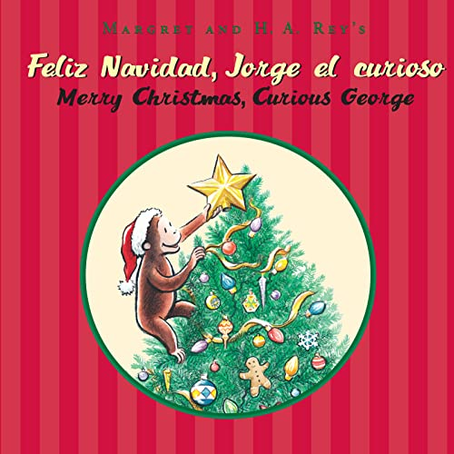 9780547745039: Feliz navidad, Jorge el curioso/Merry Christmas, Curious George (bilingual edition) (Spanish and English Edition)