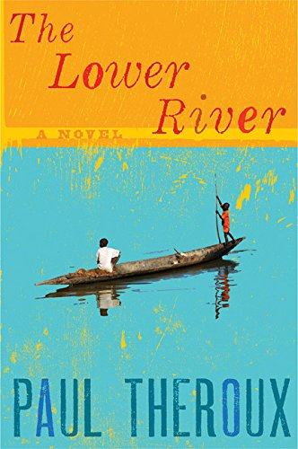 9780547746500: The Lower River