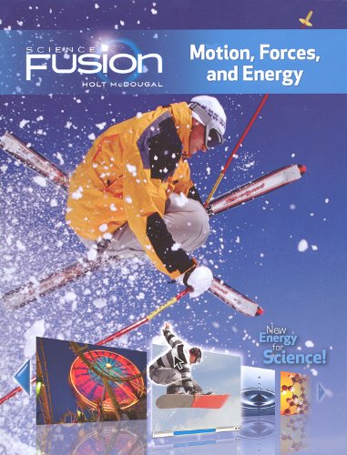 9780547746678: ScienceFusion: Homeschool Package Grades 6-8 Module I: Motion, Forces, and Energy