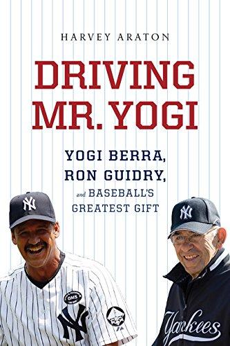9780547746722: Driving Mr. Yogi: Yogi Berra, Ron Guidry, and Baseball's Greatest Gift