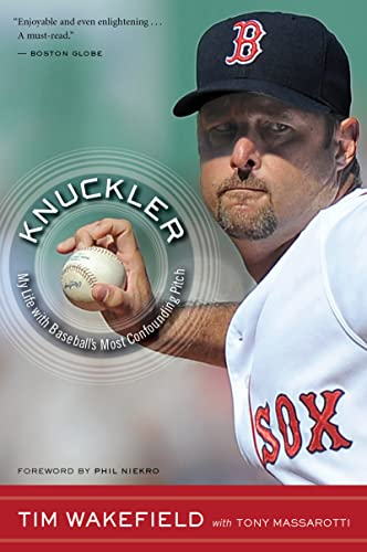 9780547750347: Knuckler: My Life with Baseball's Most Confounding Pitch