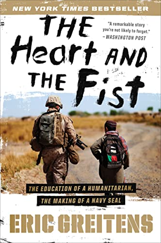 9780547750385: The Heart and the Fist: The Education of a Humanitarian, the Making of a Navy SEAL
