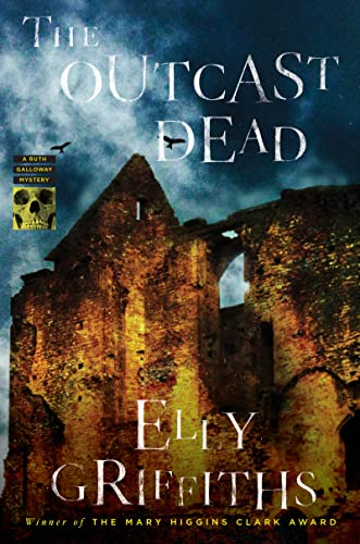 9780547792774: The Outcast Dead (Ruth Galloway Mysteries)