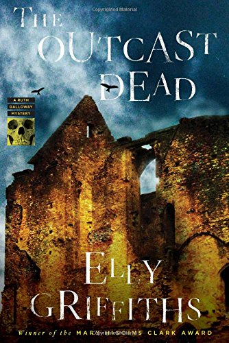 Cover of the book, The Outcast Dead (Ruth Galloway, #6).