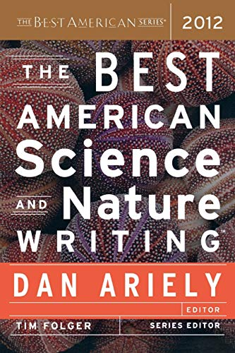 9780547799537: The Best American Science and Nature Writing 2012