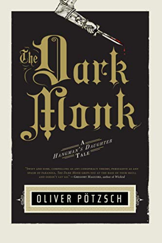 9780547807683: The Dark Monk (US Edition) (A Hangman's Daughter Tale)