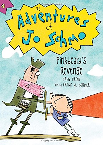9780547807973: Pinkbeard's Revenge (The Adventures of Jo Schmo)