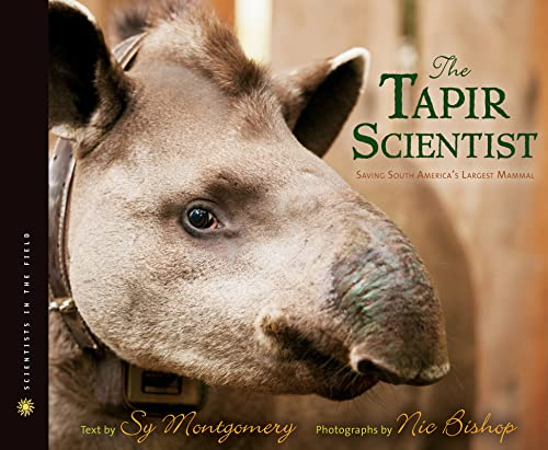 9780547815480: The Tapir Scientist (Scientists in the Field (Paperback))