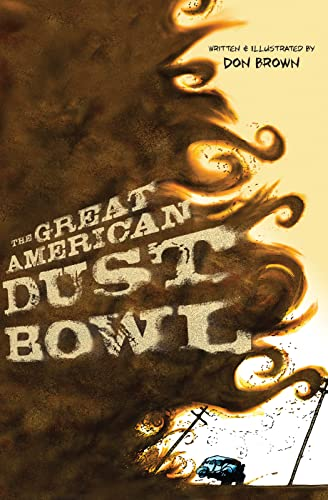 9780547815503: The Great American Dust Bowl