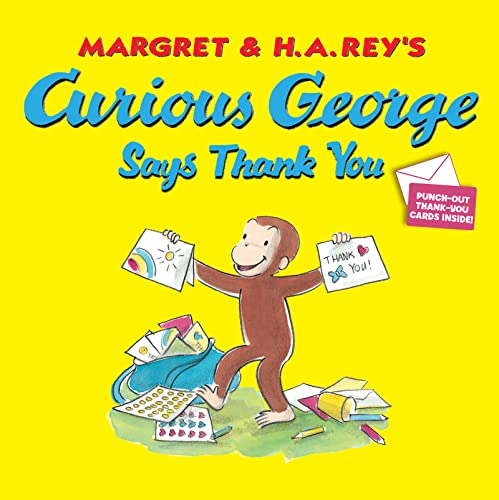 9780547818528: Curious George Says Thank You