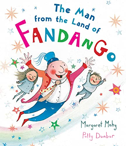 The Man from the Land of Fandango: Mahy, Margaret
