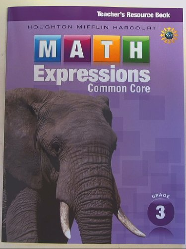 9780547837055: Math Expressions: Teacher's Resource Book Grade 3