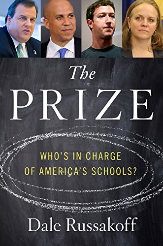 9780547840055: The Prize: Who's in Charge of America's Schools?
