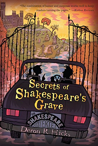 Secrets of Shakespeare's Grave: The Shakespeare Mysteries, Book 1