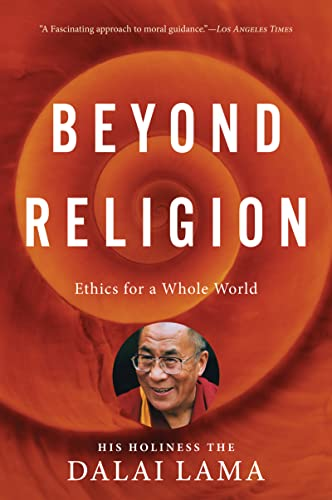 9780547844282: Beyond Religion: Ethics for a Whole World