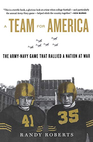 9780547844602: A Team for America: The Army-Navy Game That Rallied a Nation at War