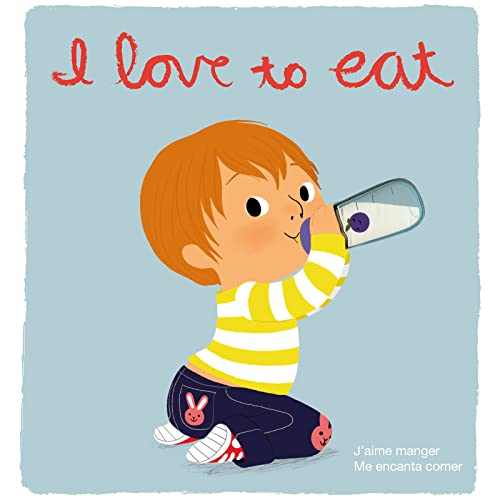 9780547848426: I Love to Eat/J'aime Manger/Me Encanta Comer