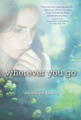 9780547851389: Wherever You Go