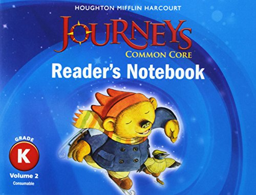 9780547860596: Houghton Mifflin Harcourt Journeys: Common Core Reader's Notebook Consumable Volume 2 Grade K