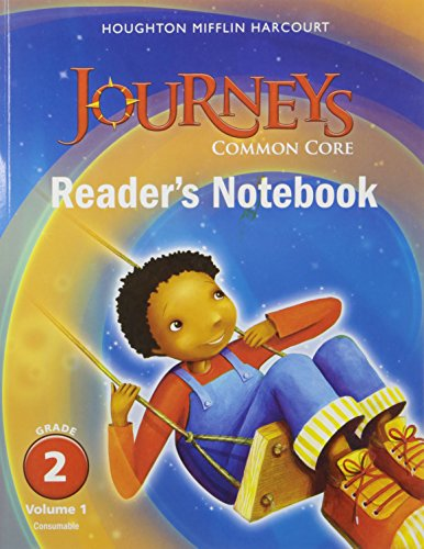 9780547860626: Journeys: Common Core Reader's Notebook Consumable Volume 1 Grade 2 (Houghton Mifflin Harcourt Journeys)