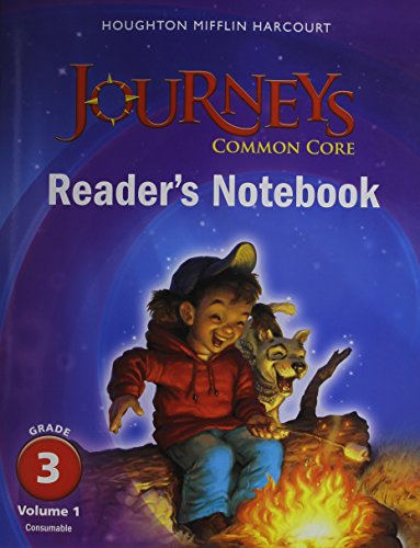9780547860657: Journeys: Common Core Reader's Notebook Consumable Volume 1 Grade 3