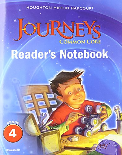 Journeys: Common Core Reader's Notebook Consumable Grade 4: HARCOURT, HOUGHTON MIFFLIN