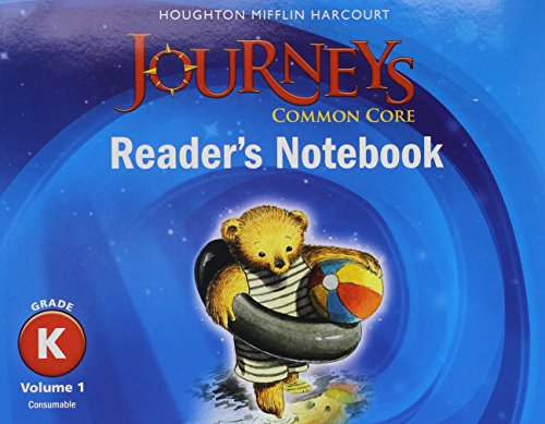 9780547860718: Journeys: Common Core Reader's Notebook Consumable Volume 1 Grade K