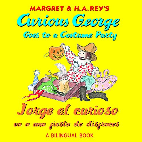 9780547865744: Curious George Goes to a Costume Party/Jorge El Curioso Va a Una Fiesta de Disfraces (Curious George 8x8)