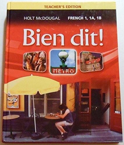 Bien Dit!: Teacher Edition Level 1 2013: MCDOUGAL, HOLT