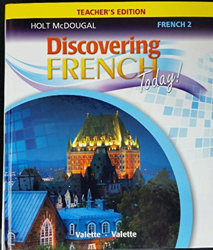 9780547871837: Discovering French Today: Teacher Edition Level 2 2013