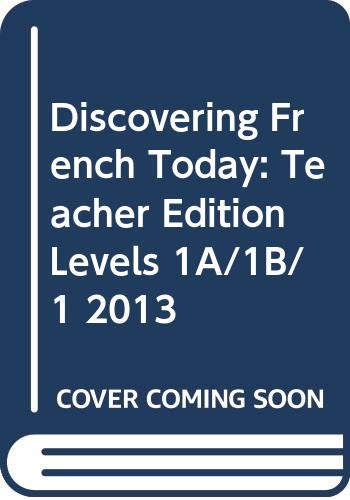 9780547871851: Discovering French Today: Teacher Edition Levels 1A/1B/1 2013