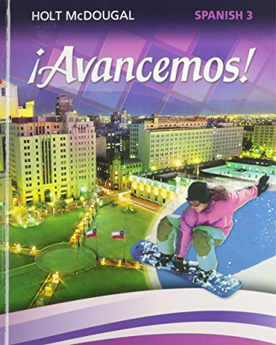 ¡Avancemos!: Student Edition Level 3 2013 (Spanish Edition): HOLT MCDOUGAL