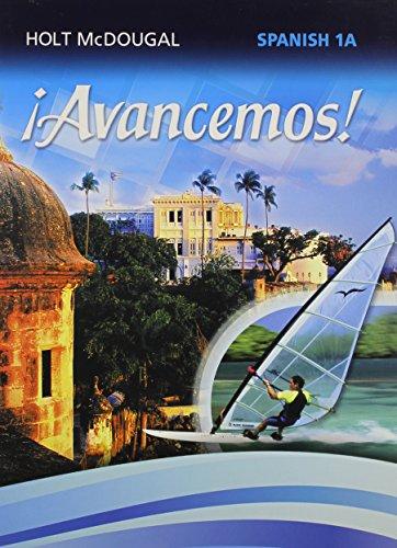 Avancemos!: Student Edition Level 1A 2013 (Spanish Edition): MCDOUGAL, HOLT