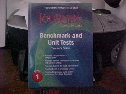 9780547873947: Journeys: Common Core Benchmark and Unit Tests Teacher's Edition Grade 1
