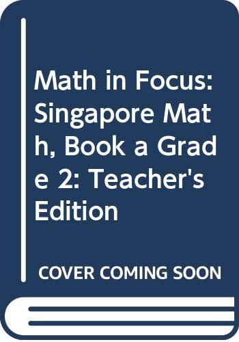 9780547875675: Math in Focus: Singapore Math: Teacher's Edition, Book A Grade 2 2013