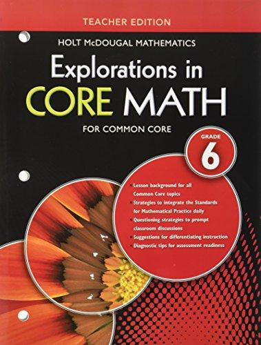 9780547875781: Explorations in Core Math: Common Core Teacher Edition Grade 6 2014