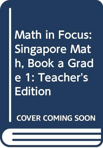 9780547876849: Math in Focus: Singapore Math: Teacher's Edition, Book A Grade 1 2013