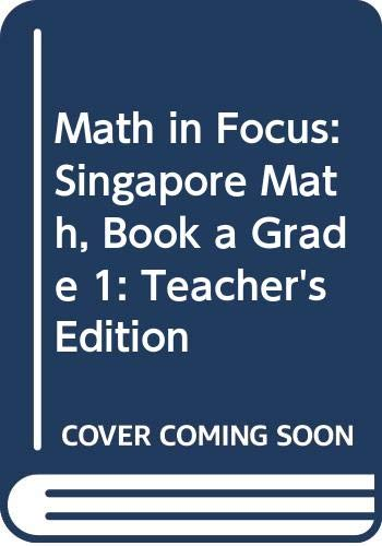 9780547876849: Math in Focus: Singapore Math: Teacher's Edition, Book A Grade 1 2013