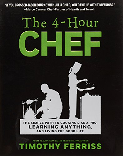 9780547884592: The 4-Hour Chef: The Simple Path to Cooking Like a Pro, Learning Anything, and Living the Good Life