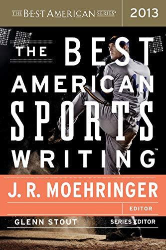 9780547884608: The Best American Sports Writing 2013